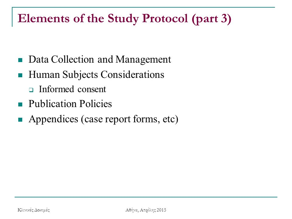 Elements of the Study Protocol (part 3)
