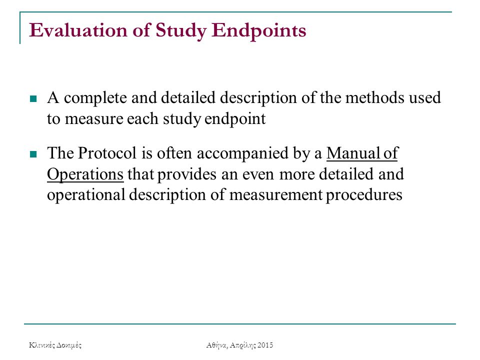 Evaluation of Study Endpoints