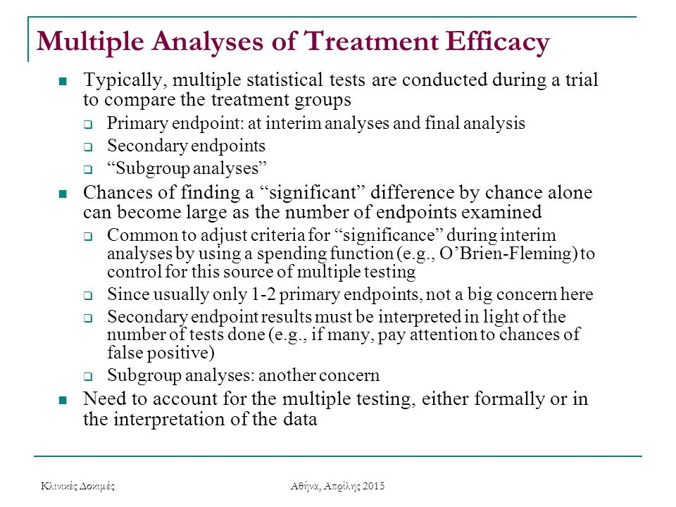 Multiple Analyses of Treatment Efficacy