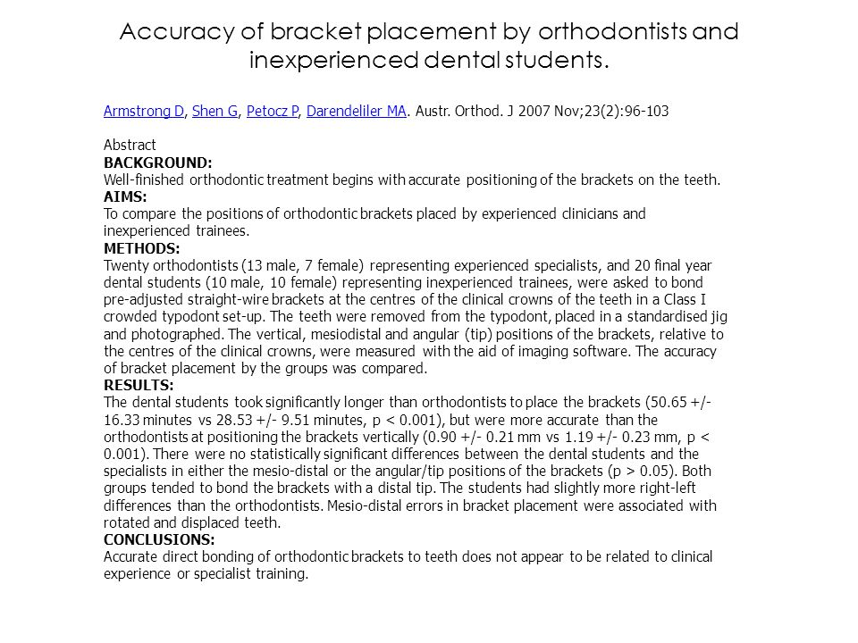 Accuracy of bracket placement by orthodontists and inexperienced dental students.
