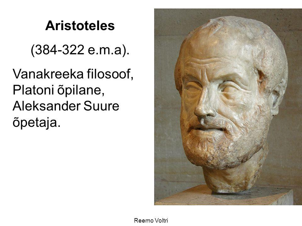 Vanakreeka filosoof, Platoni õpilane, Aleksander Suure õpetaja.
