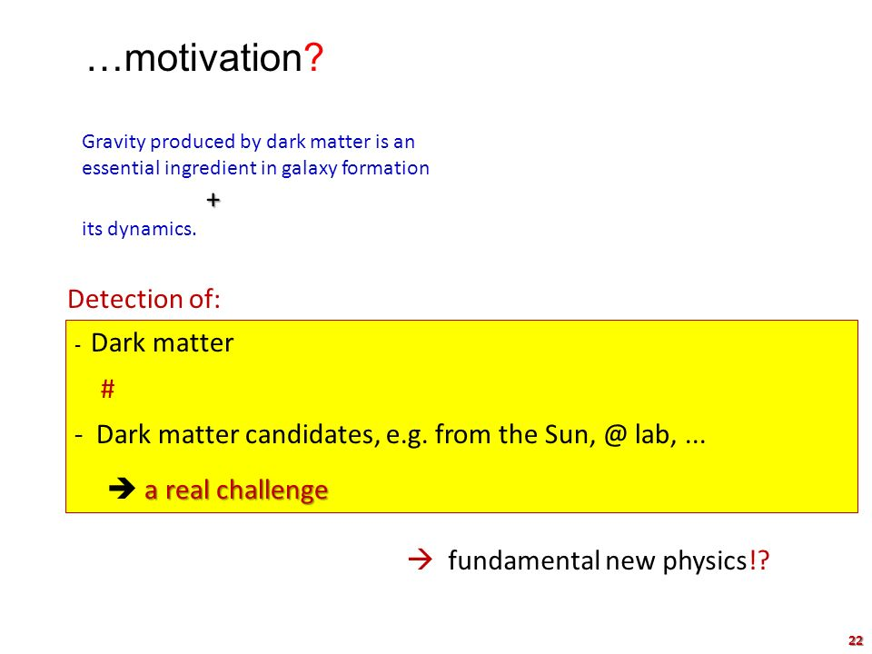 …motivation Detection of: #