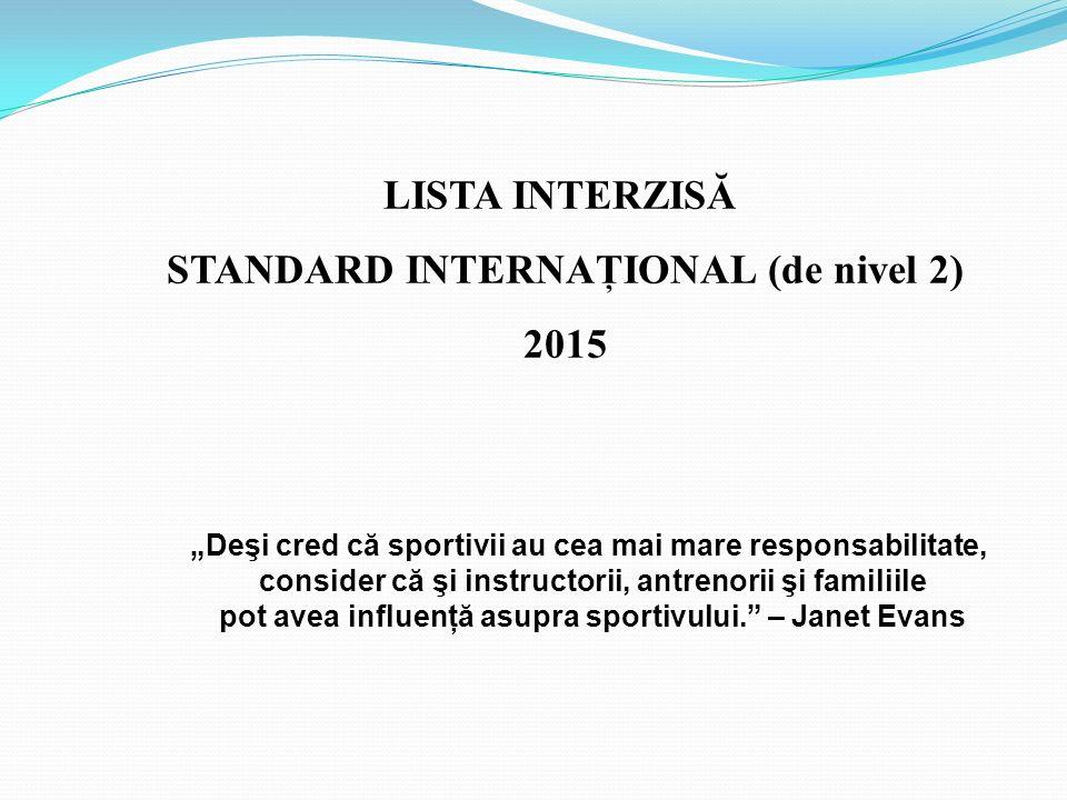 STANDARD INTERNAŢIONAL (de nivel 2) 2015