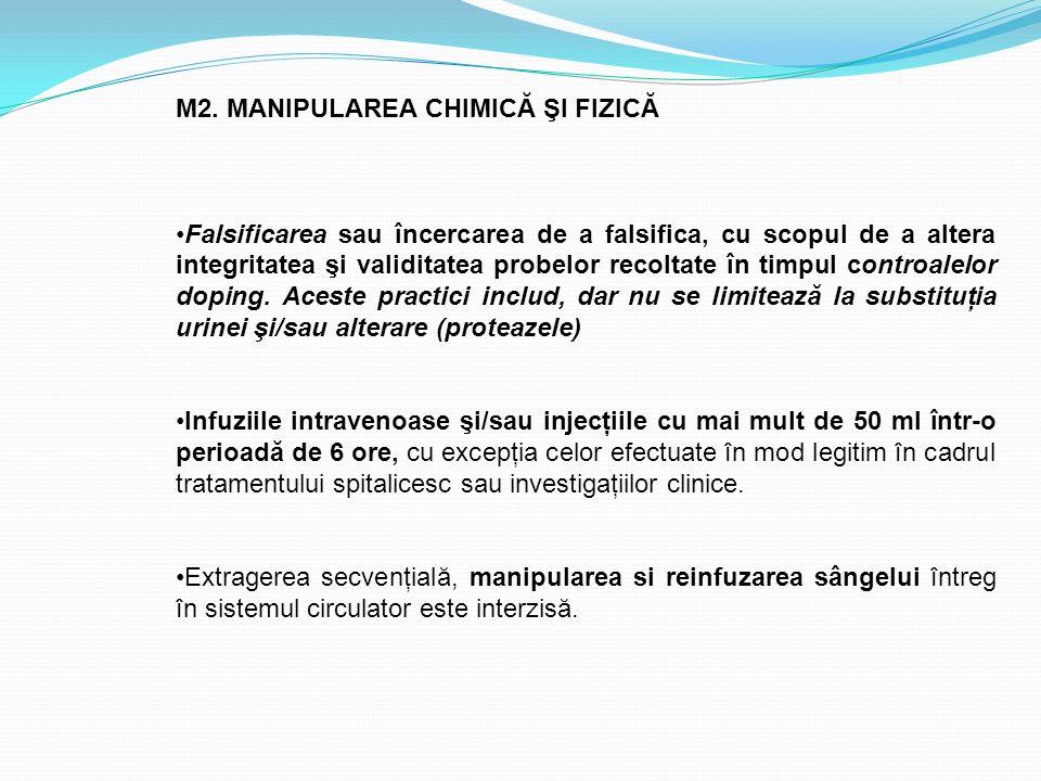 M2. MANIPULAREA CHIMICĂ ŞI FIZICĂ