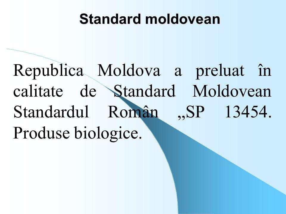 "Standard moldovean Republica Moldova a preluat în calitate de Standard Moldovean Standardul Român ""SP 13454."