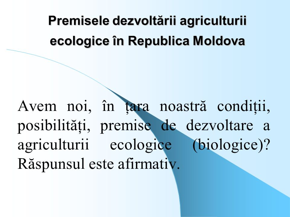 Premisele dezvoltării agriculturii ecologice în Republica Moldova