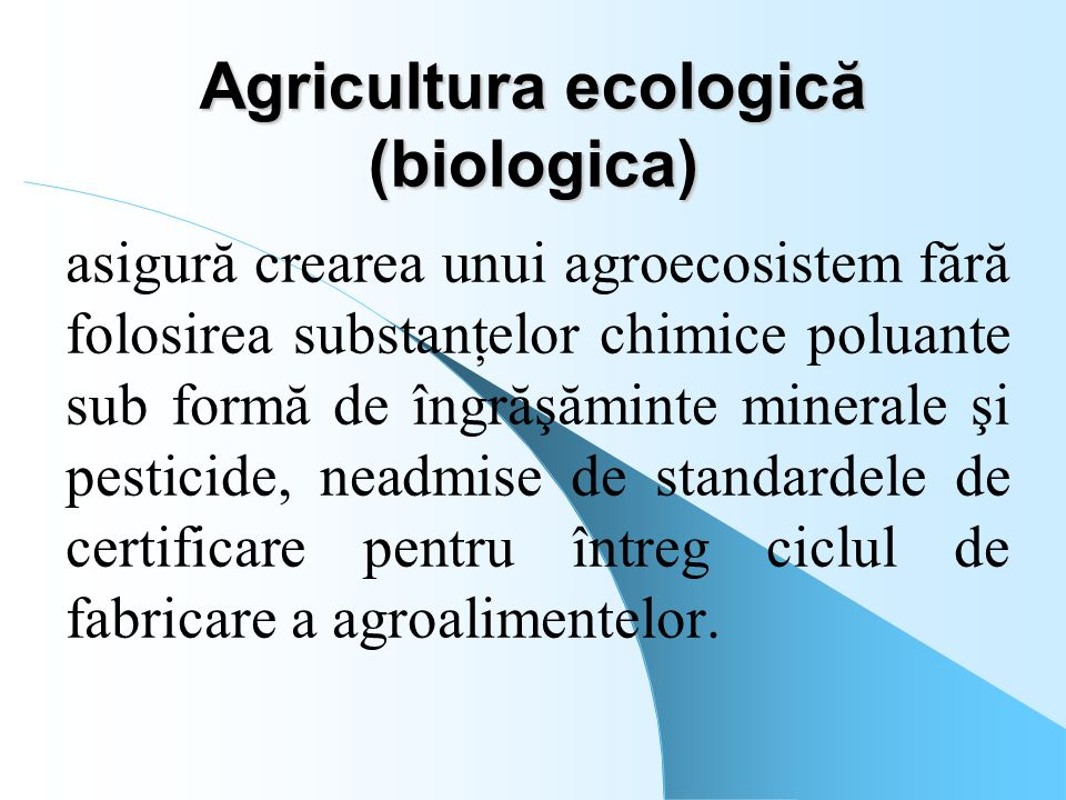 Agricultura ecologică (biologica)