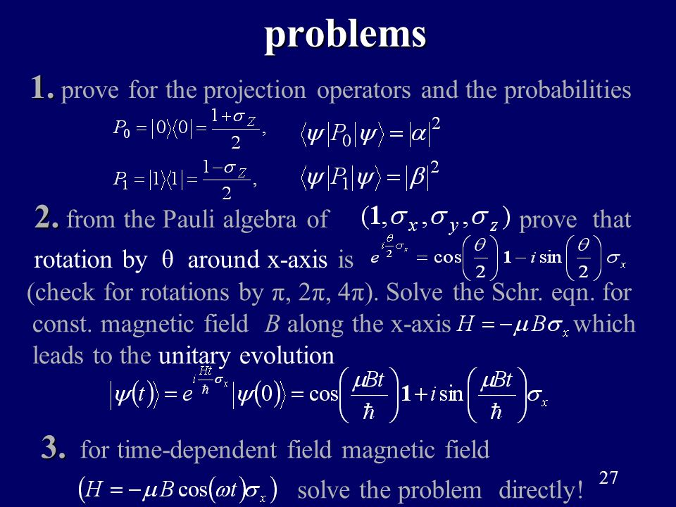 problems 1. prove for the projection operators and the probabilities