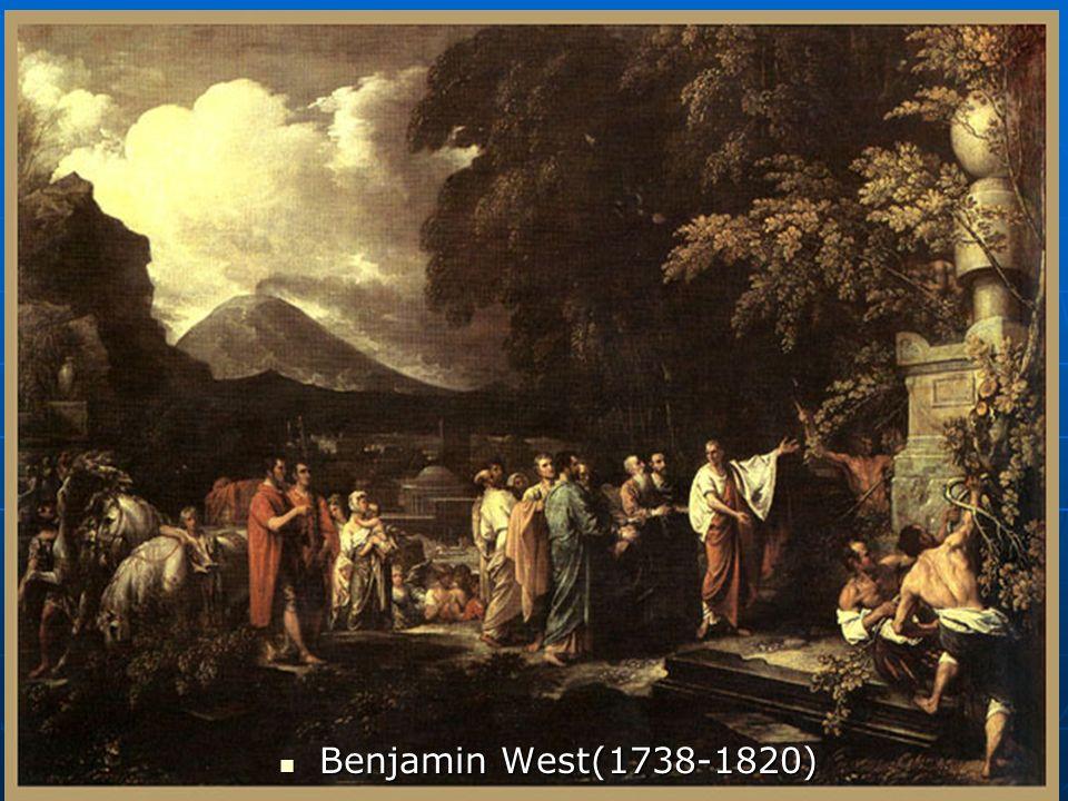 Benjamin West(1738-1820)