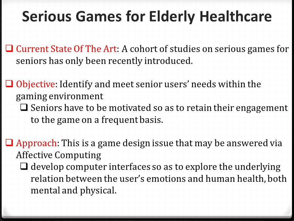 Serious Games for Elderly Healthcare