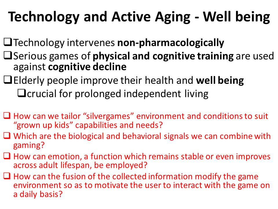 Technology and Active Aging - Well being