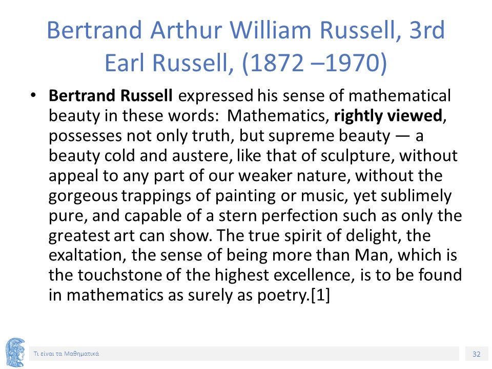 Bertrand Arthur William Russell, 3rd Earl Russell, (1872 –1970)