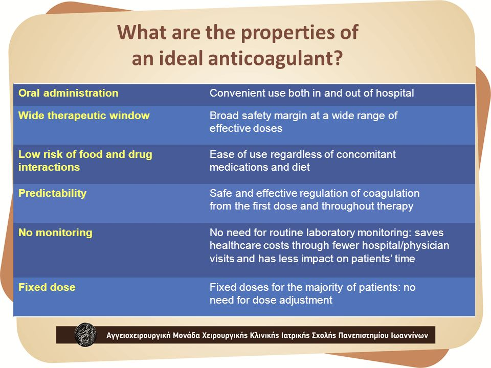 What are the properties of an ideal anticoagulant