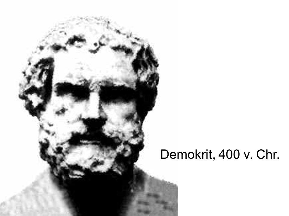 Demokrit, 400 v. Chr.