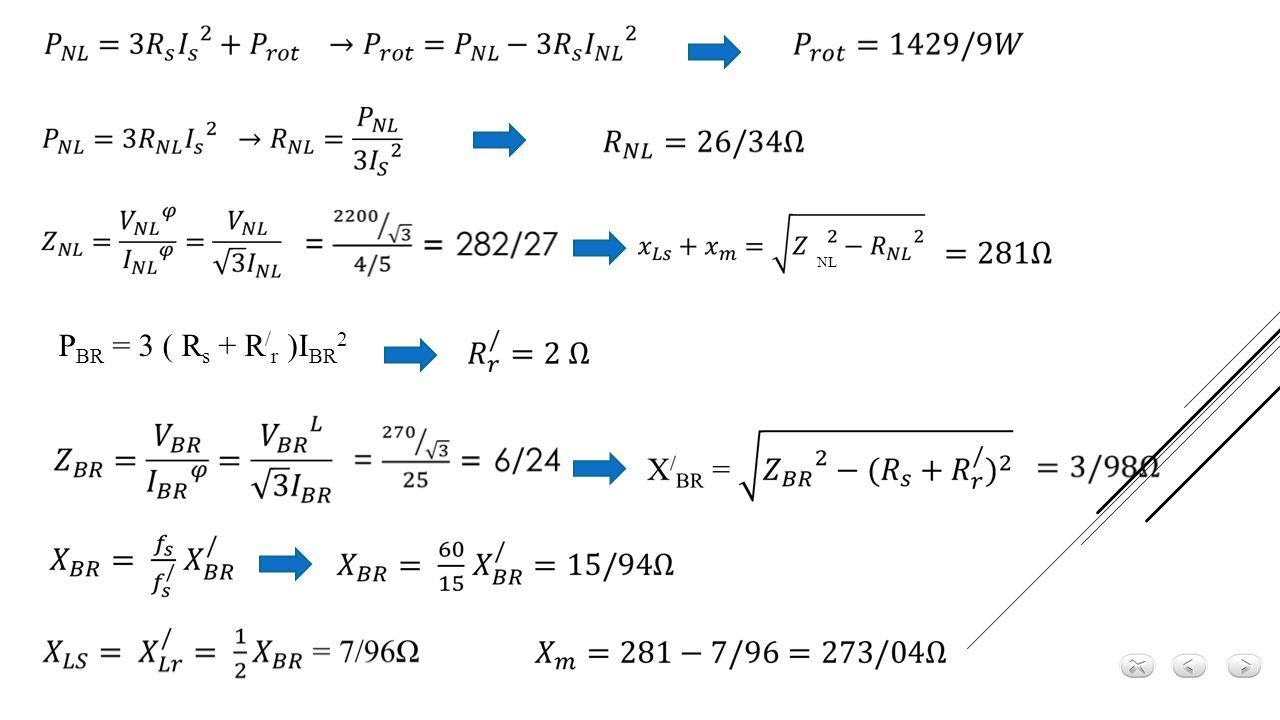 NL PBR = 3 ( Rs + R/r )IBR2