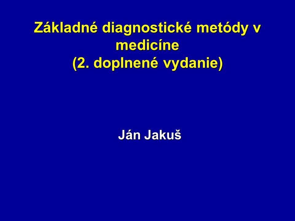Základné diagnostické metódy v medicíne (2. doplnené vydanie)