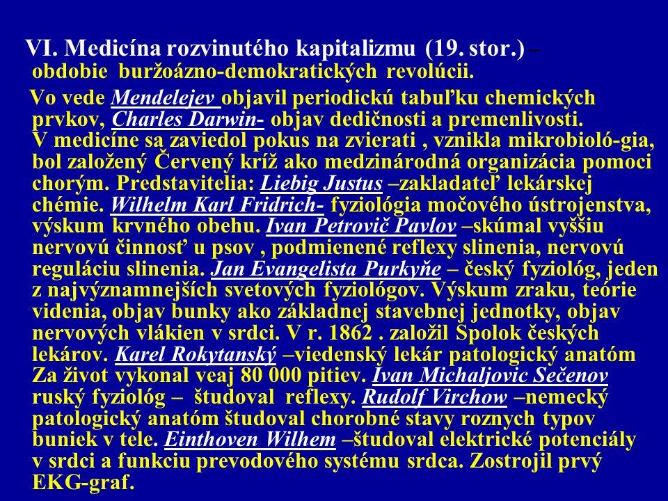VI. Medicína rozvinutého kapitalizmu (19. stor