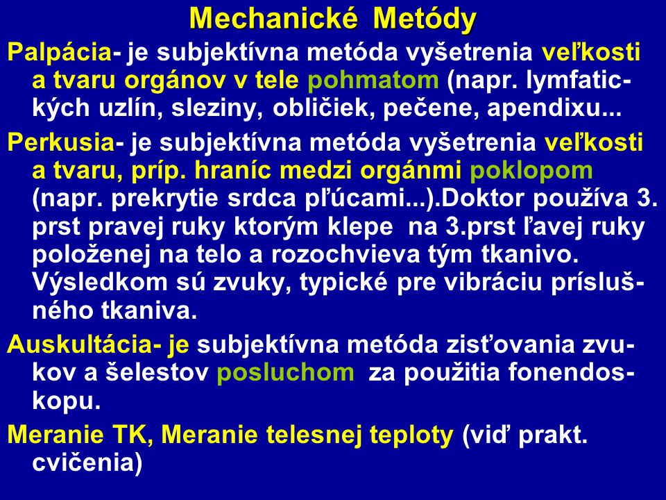 Mechanické Metódy
