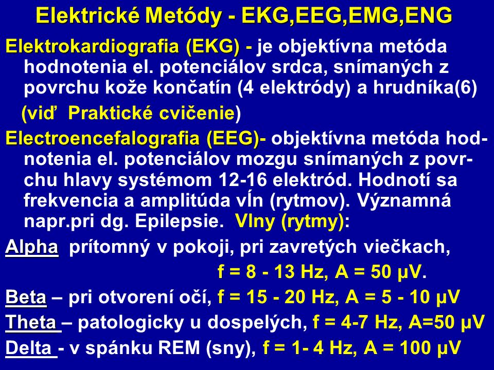 Elektrické Metódy - EKG,EEG,EMG,ENG