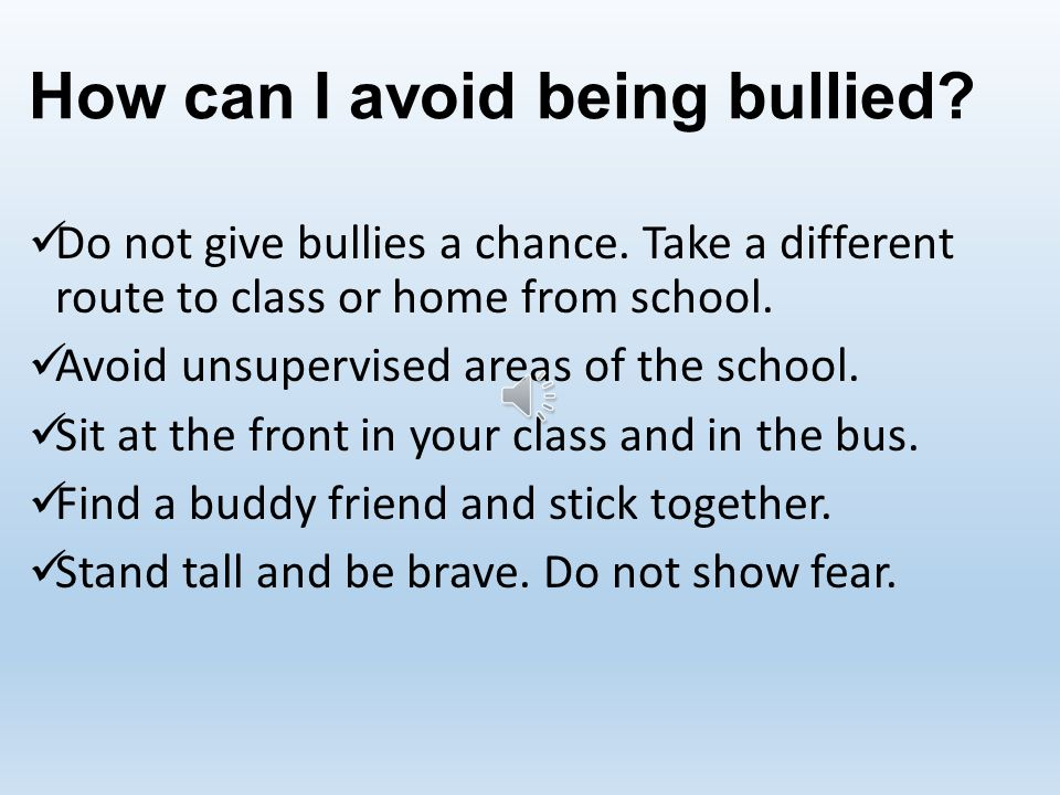 How can I avoid being bullied
