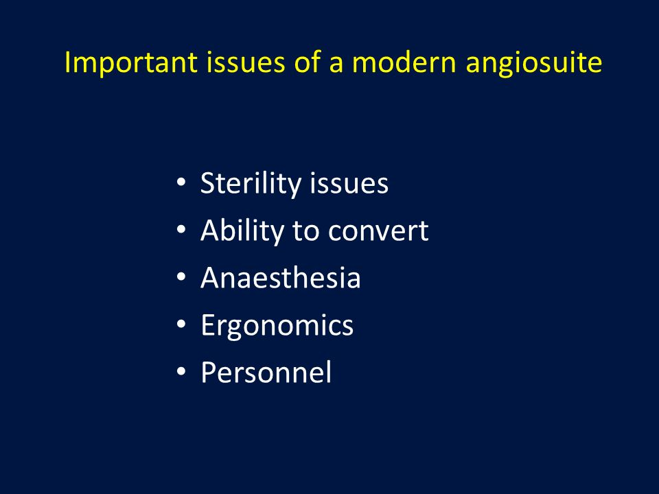 Important issues of a modern angiosuite