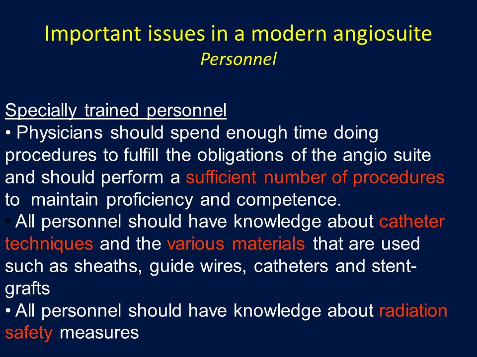 Important issues in a modern angiosuite Personnel