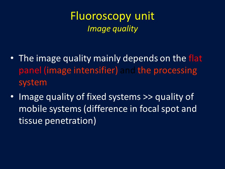 Fluoroscopy unit Image quality