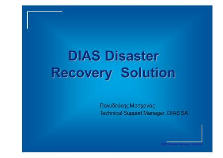 DIAS Disaster Recovery Solution