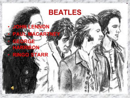 BEATLES JOHN LENNON PAUL MACARTNEY GEORGE HARRISON RINGO STARR.