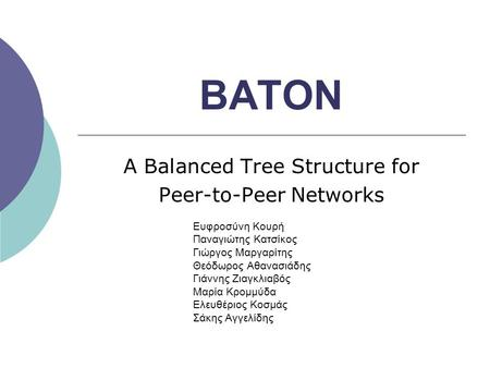 A Balanced Tree Structure for Peer-to-Peer Networks