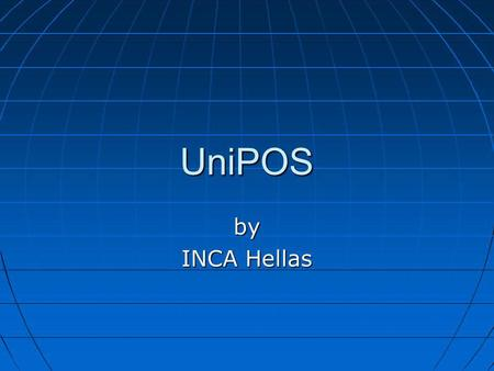 UniPOS by INCA Hellas.