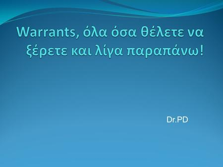 Warrants, όλα όσα θέλετε να ξέρετε και λίγα παραπάνω!