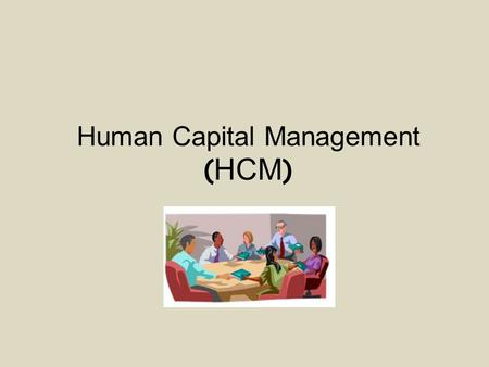 Human Capital Management ( HCM ). Organizational management (Οργανωτική Διαχείριση) Personnel Administration (Διοίκηση Προσωπικού) Recruitment management.