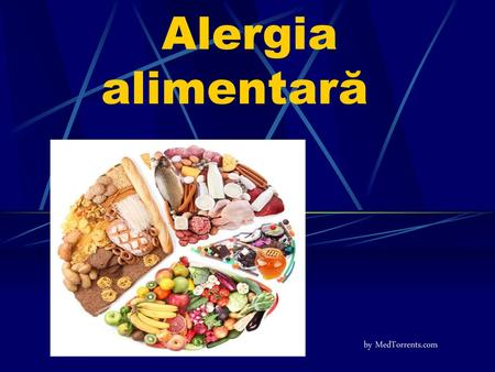 Alergia alimentară by MedTorrents.com.