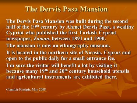 The Dervis Pasa Mansion
