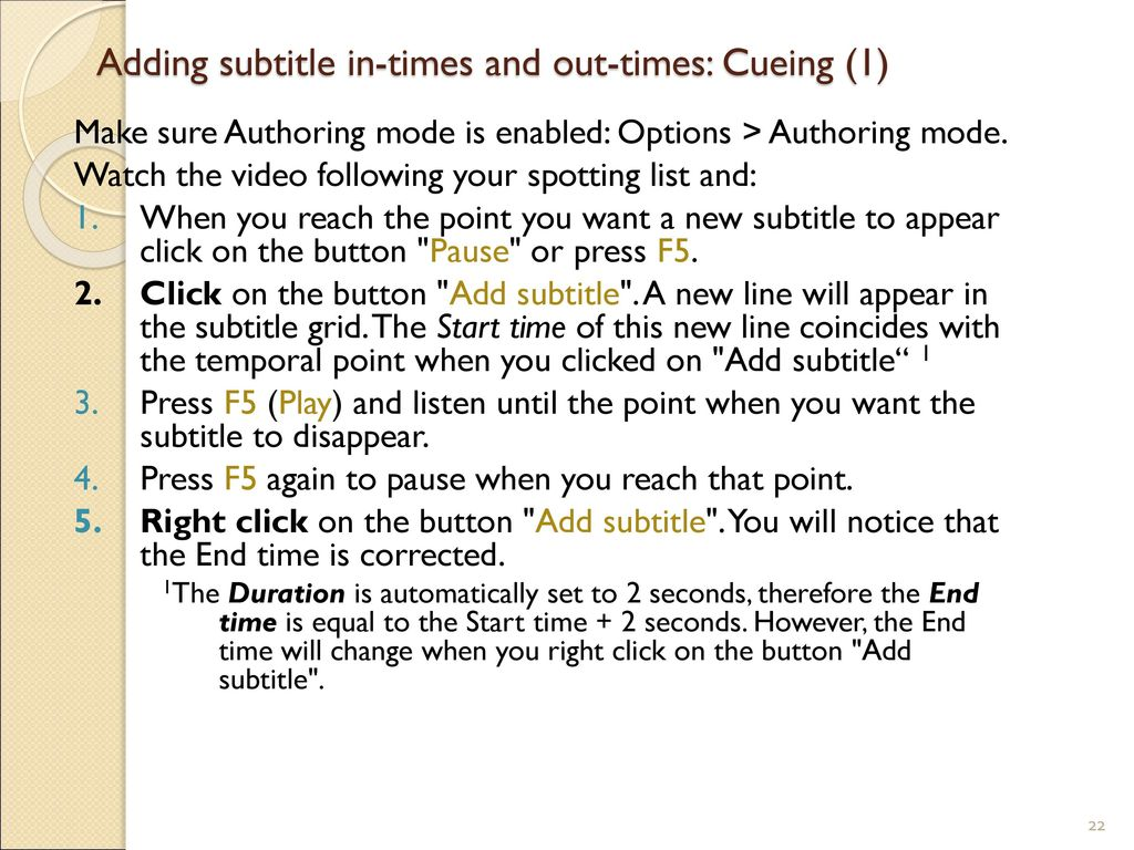 Adding subtitle in-times and out-times: Cueing (1)