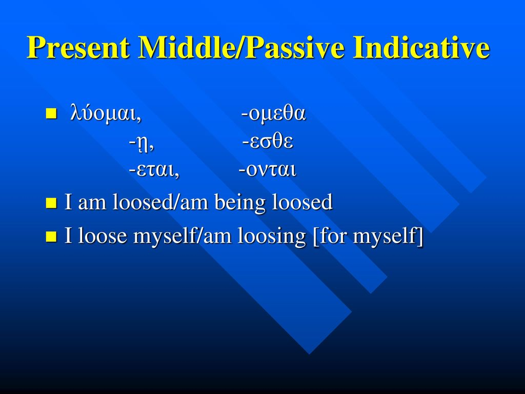 Present Middle/Passive Indicative