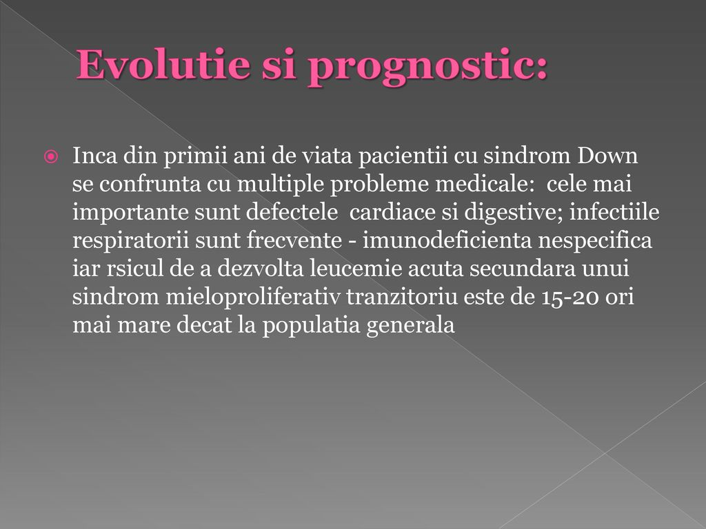 Evolutie si prognostic: