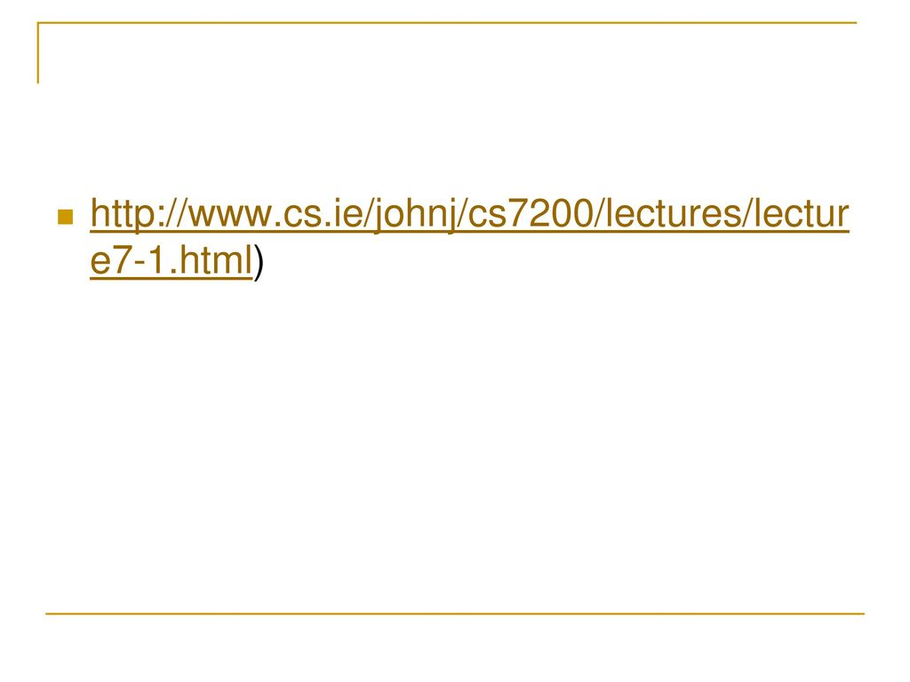 http://www.cs.ie/johnj/cs7200/lectures/lecture7-1.html)