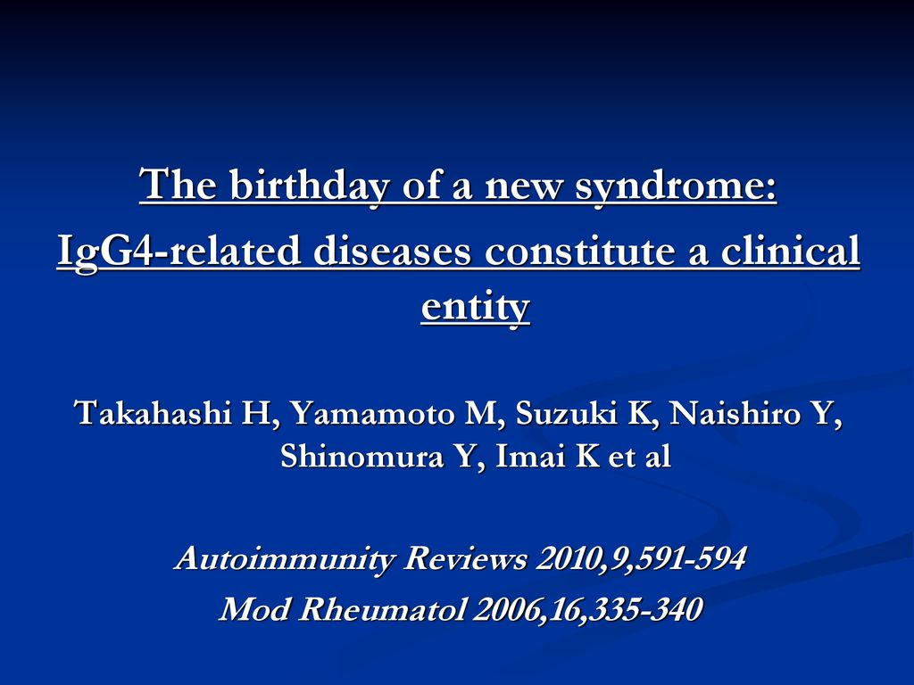 The birthday of a new syndrome: