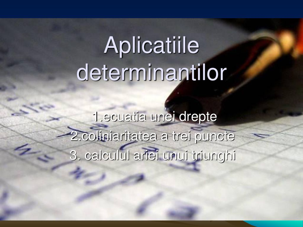Aplicatiile determinantilor