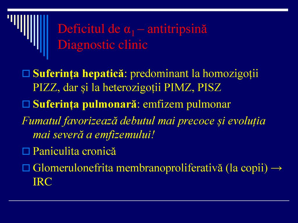Deficitul de α1 – antitripsină Diagnostic clinic