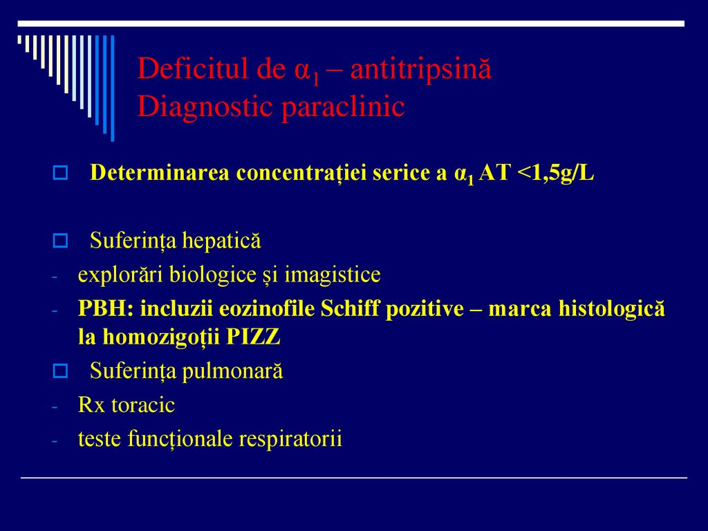 Deficitul de α1 – antitripsină Diagnostic paraclinic