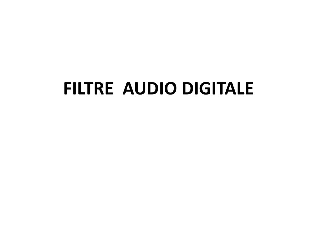 FILTRE AUDIO DIGITALE