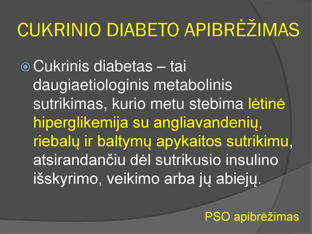 nuo insulino priklausoma diabeto hipertenzija
