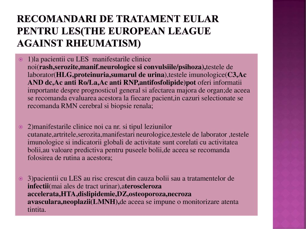 Recomandari de tratament eular pentru les(the european league against rheumatism)