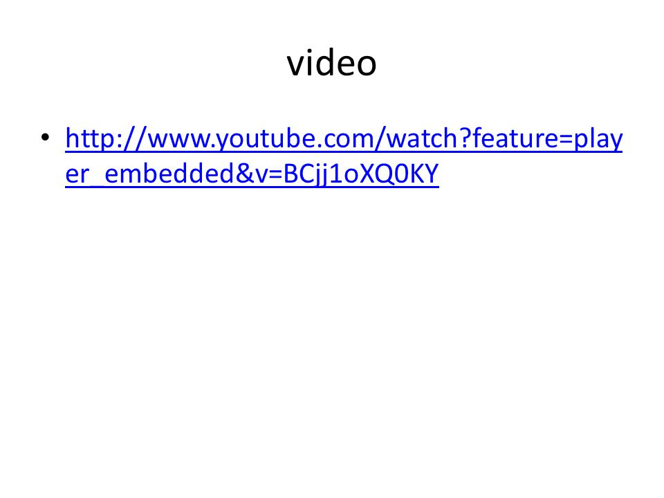 video   feature=player_embedded&v=BCjj1oXQ0KY