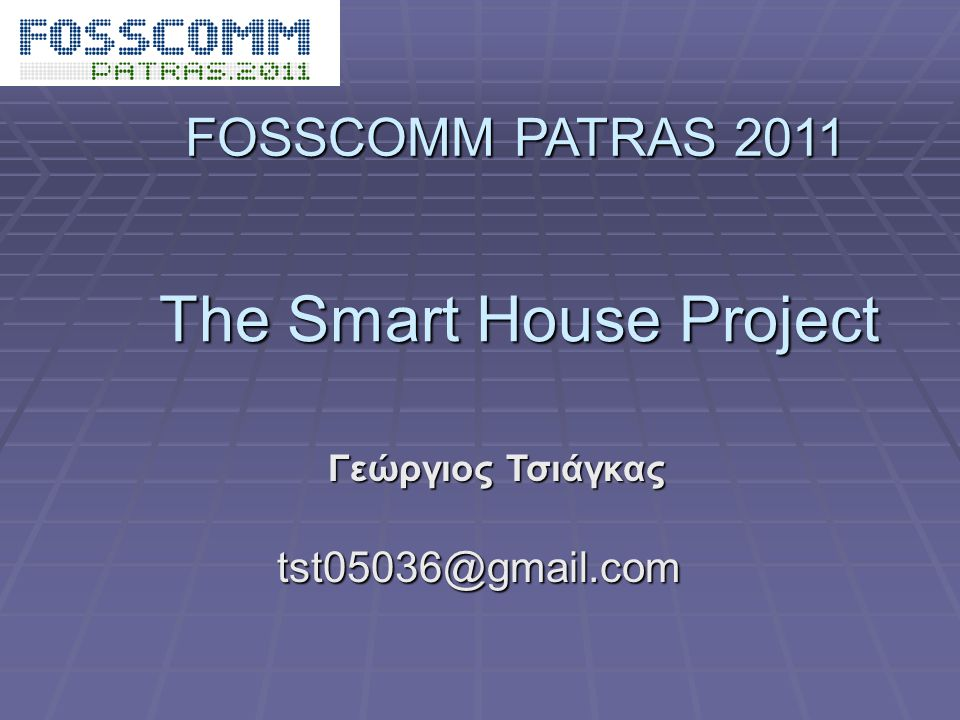 The Smart House Project