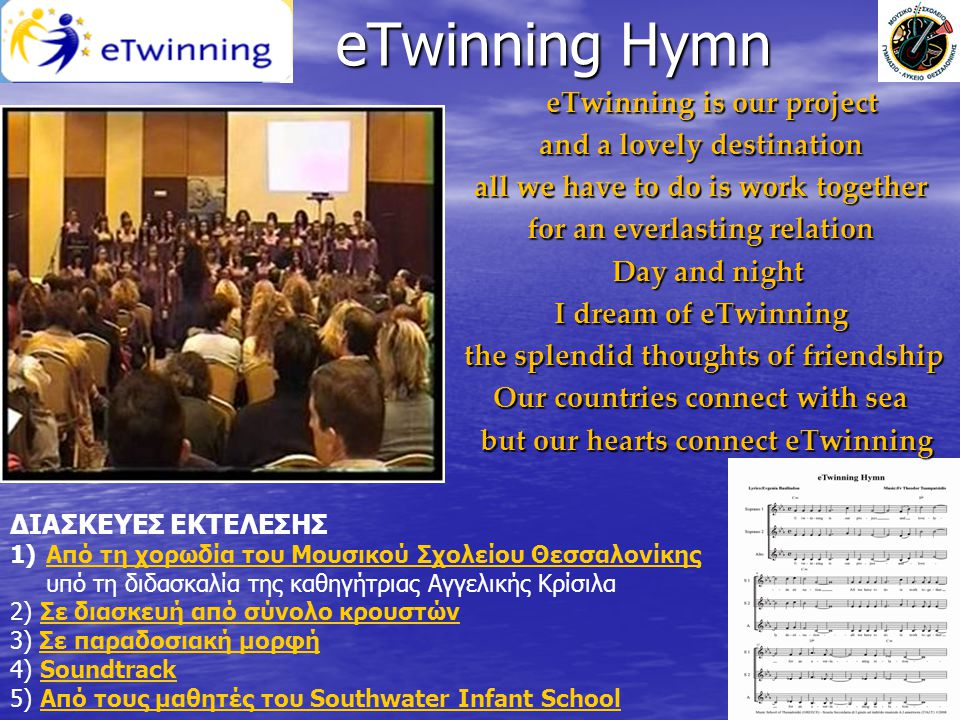 eTwinning Hymn eTwinning is our project and a lovely destination