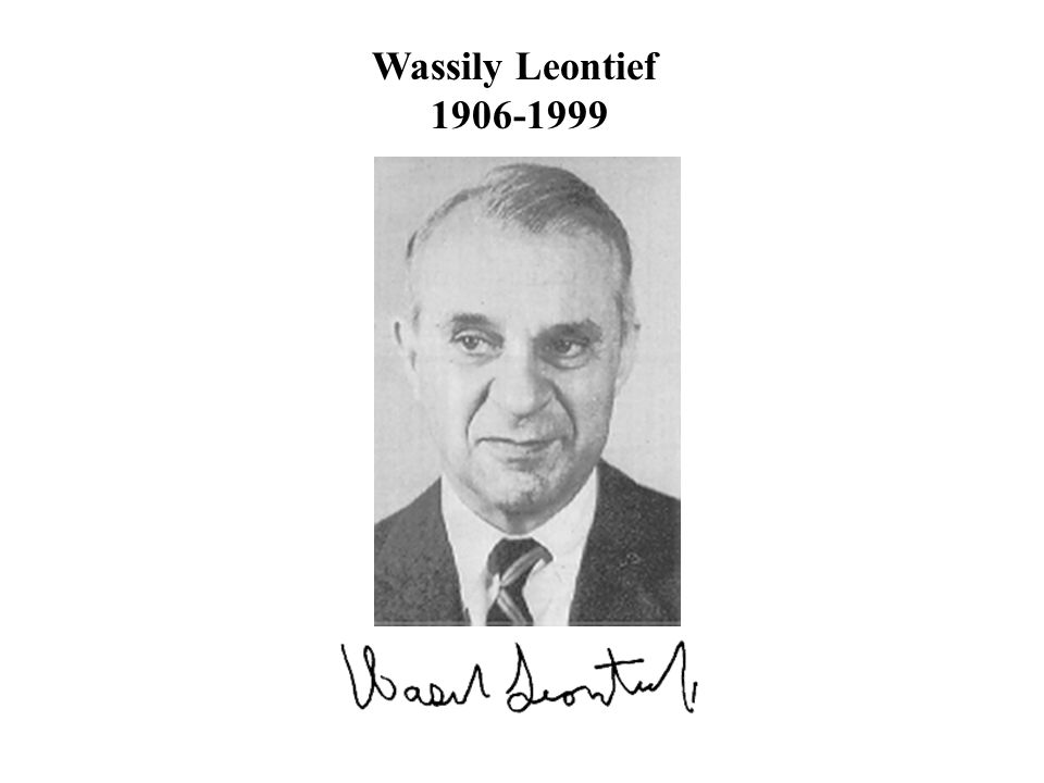 Wassily Leontief 1906-1999.